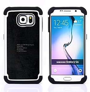 """Samsung Galaxy S6 / SM-G920 - 3 en 1 impreso colorido de Altas Prestaciones PC Funda chaqueta Negro cubierta gel silicona suave (Consejos motivacionales"""")"""