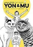 Junji Ito's Cat Diary: Yon & Mu