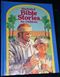 Illustrated Bible Stories for Children, Ray Hughes, 088705238X