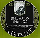 The Chronological Ethel Waters: 1926 to 1929