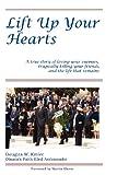 Lift up Your Hearts, Amb. Douglas W. Kmiec, 0615610579