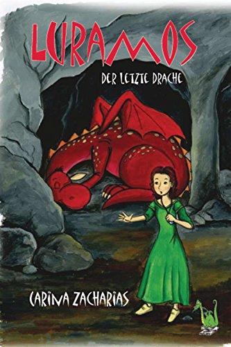 Luramos - Der letzte Drache (German Edition)