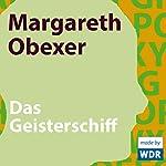 Das Geisterschiff | Margareth Obexer