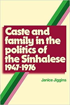 Caste and Family Politics Sinhalese 1947-1976