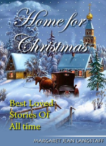 home for christmas best loved christmas stories of all time by langstaff margaret - Best Christmas Stories