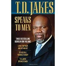 T. D. Jakes Speaks To Men, 3 - In - 1