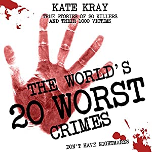 The World's 20 Worst Crimes Audiobook