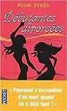 Débutantes divorcées par Sykes