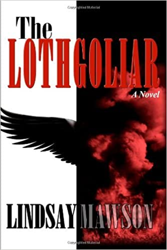 The Lothgoliar by Lindsay Mawson (2011-01-23)