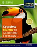 Complete Biology for Cambridge Secondary 1 Student Book: Thorough Preparation for Cambridge Checkpoint - Rise to the Challenge of Cambridge IGCSE (Checkpoint Science)