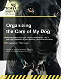 Organizing the Care of My Dog, Penelope Spry and Morgan Orr, 1937755207
