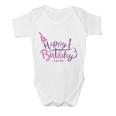 Happy Birthday Daddy Girls Kids Present Cute Baby Grow Body Suit Vest New Gift Idea