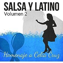 Salsa y Latino - Homenaje a Celia Cruz