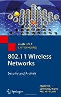 802.11 Wireless Networks: Security and Analysis Front Cover
