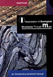Interpretation of Geological Structures Through Maps : An Introductory and Practical Manual, Powell, D., 058208783X