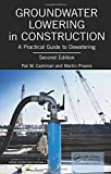 Home Water Treatment Aeration Groundwater Lowering in Construction: A Practical Guide to Dewatering, Second Edition (Applied Geotechnics)