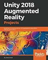 Unity 2018 Augmented Reality Projects Front Cover
