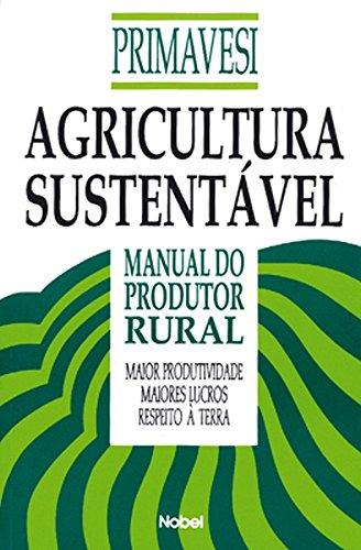 Agricultura Sustentável. Manual do Produtor Rural