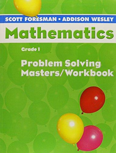 SCOTT FORESMAN ADDISON WESLEY MATH 2005 PROBLEM SOLVING MASTERS WORKBOOK GRADE 1