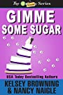 Gimme Some Sugar (G Team Mysteries Book 5)