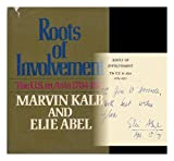 Roots of Involvement, Marvin Kalb and Elie Abel, 0393054403