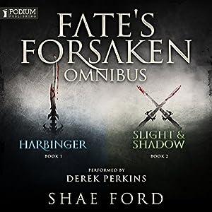 The Fate's Forsaken Omnibus Hörbuch