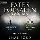 The Fate's Forsaken Omnibus: Books 1-2…
