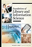 Foundations of Library and Information Science