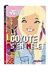 Kinra girls, tome 14 : Le coyote s'en mêle par Murail