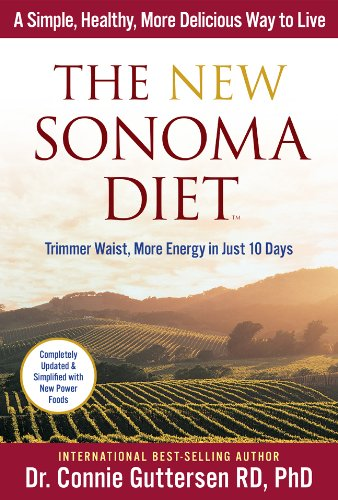 The New Sonoma Diet®: Trimmer Waist, More Energy in Just 10 Days