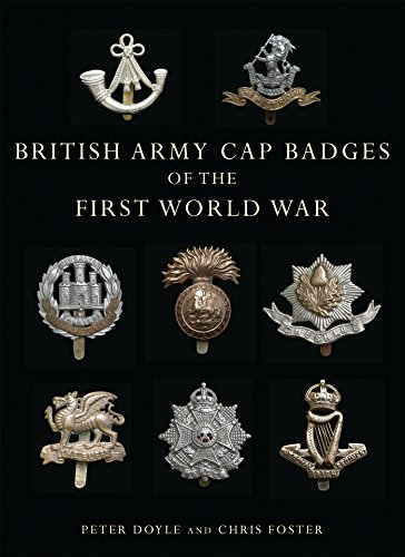 British Army Cap Badges of the First World War (Shire -
