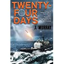Twenty-four Days (Rowe-Delamagente series Book 2)