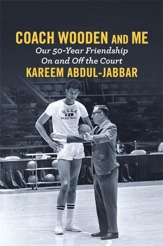 Search : Coach Wooden and Me: Our 50-Year Friendship On and Off the Court