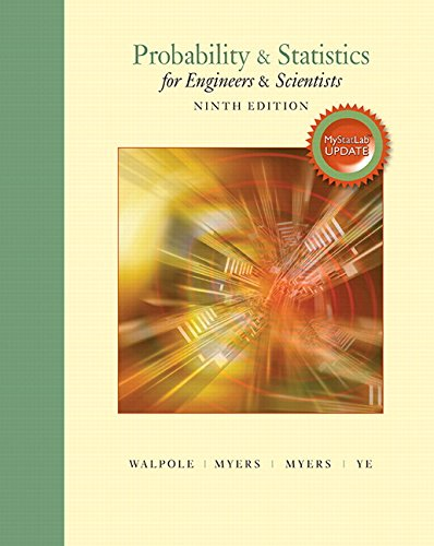 Probability & Statistics for Engineers & Scientists, MyLab Statistics Update (9th Edition)