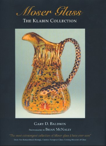 Moser Glass: Klabin Collection: The Klabin Collection by Healing Wisdom Publications (Acc)