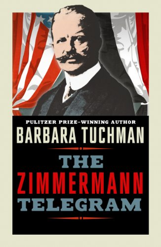 Amazon the zimmermann telegram ebook barbara tuchman kindle store the zimmermann telegram by tuchman barbara fandeluxe Choice Image