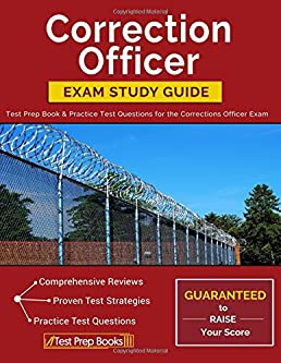 correction officer exam study guide test prep book practice test rh amazon ca correctional officer study guide pdf correctional officer study guide