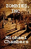 Zombies, Inc, Michael Chambers, 1490971181