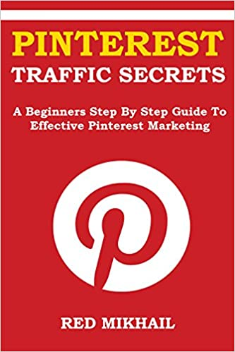 Pinterest Traffic Secrets