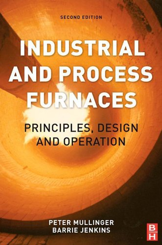 (Industrial and Process Furnaces: Principles, Design and Operation )