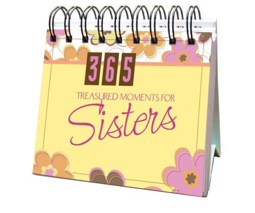 365 Treasured Moments For Sister (365 Perpetual Calendars) by Barbour Publishing