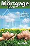 The Mortgage Book, Lee Welfel, 1494434652
