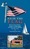 Raise the Flag, James More, 1468537911