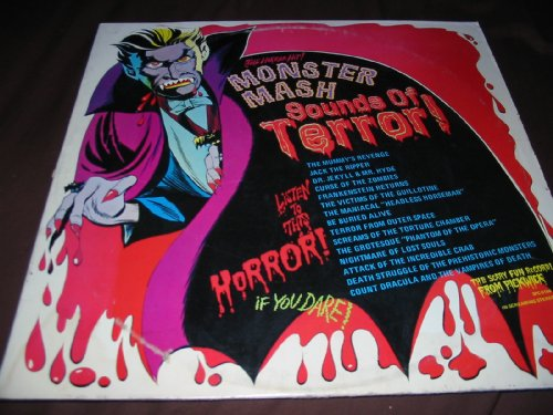 Monster Mash - Sounds of Terror! - Listen to the Horror! If You Dare!]()