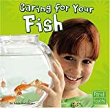 Caring for Your Fish, Adele Richardson, 0736863869