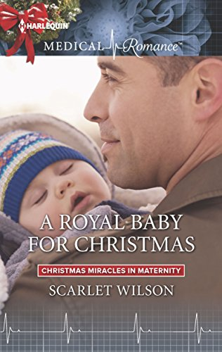 A Royal Baby For Christmas by Scarlet Wilson