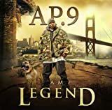 I Am Legend by AP.9 Of The Mob Figaz (2009-05-19)