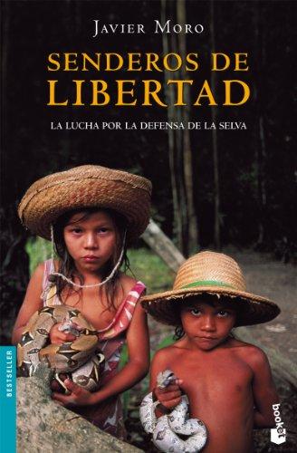Senderos de libertad (Spanish Edition) - Javier Moro