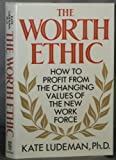The Worth Ethic, Kate Ludeman, 0525247564