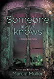 Someone Always Knows (A Sharon McCone Mystery)